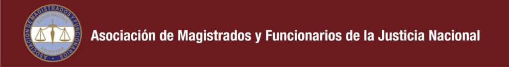 Asociación de Magistrados y Funcionarios de la Justicia Nacional - Asociación de Magistrados y Funcionarios de la Justicia Nacional